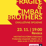 23-11-2019-Fragile-Cimbal Brothers